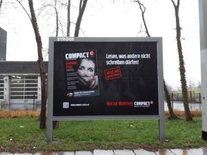 COMPACT-Großplakate hängen jetzt überall im Bundesgebiet. Hier in Dresden.