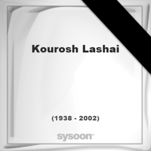 Kourosh Lashai, Headstone of Kourosh Lashai (1938 - 2002), memorial, ...